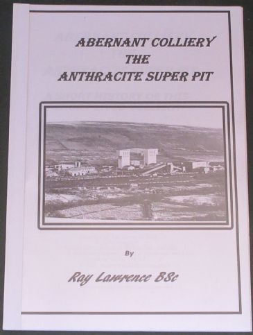 Abernant Colliery, The Anthracite Super Pit, by Ray Lawrence